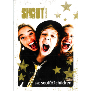 Shout nothäfte Soul Children