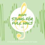 Kom-sjung-för-full-hals-CD-framsida