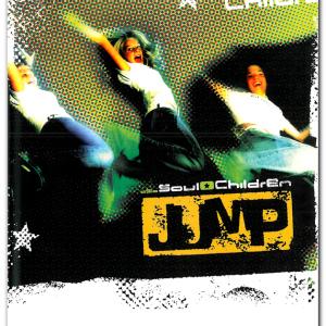 Jump nothäte Soul Children