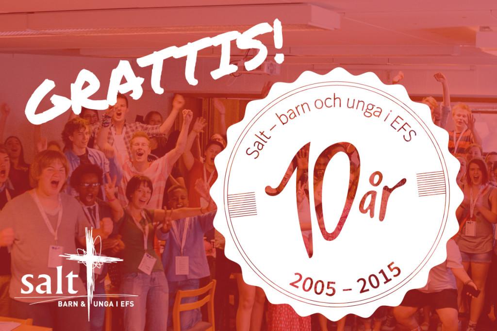 grattis 10 år GRATTIS SALT! 10 ÅR!   Salt grattis 10 år