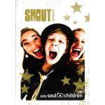 Shout nothäfte Soul Children